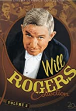 Will Rogers Collection: Volume 2 - (Ambassador Bill / David Harum / Mr. Skitch / Too Busy to Work)