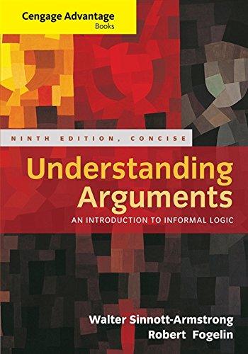 Cengage Advantage Books: Understanding Arguments, Concise Edition