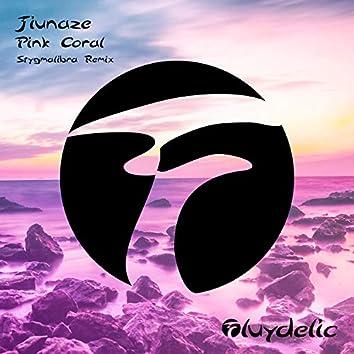 Pink Coral (Stygmalibra Remix)