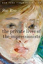 The Private Lives of the Impressionists