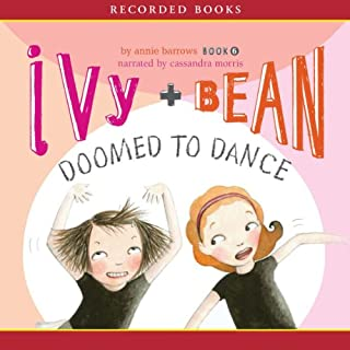Ivy & Bean     Doomed to Dance              By:                                                                                                                                 Annie Barrows                               Narrated by:                                                                                                                                 Cassandra Morris                      Length: 1 hr and 18 mins     63 ratings     Overall 4.5