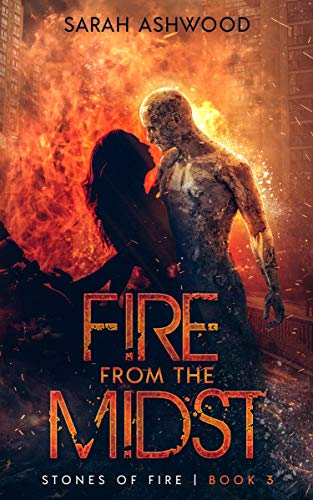 Fire from the Midst (Stones of Fire Book...