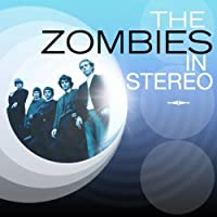 In Stereo by The Zombies (2013-12-17)