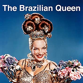 The Brazilian Queen