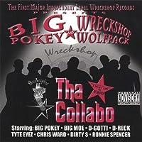 Tha Collabo by Big Pokey & the Wreckshop Wolfpack