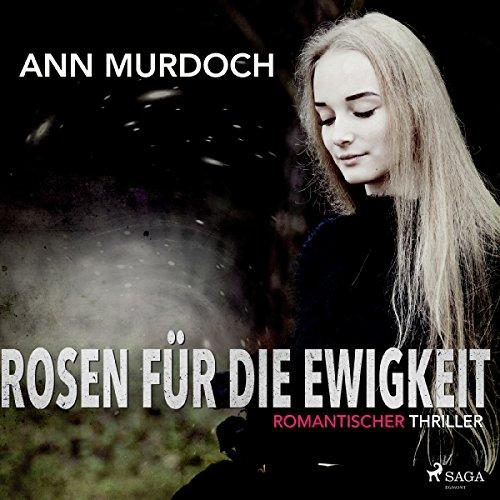 Rosen für die Ewigkeit audiobook cover art
