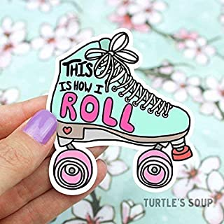Roller Skating Sticker, Roller Derby, Derby Girls, This Is How I Roll, 90s, Vaporwave, Skater Vinyl Sticker