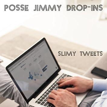 Posse Jimmy Drop-ins