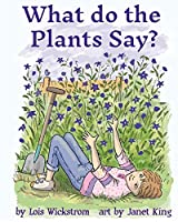 What Do the Plants Say? (paperback 8x10) (Alex, the Inventor)