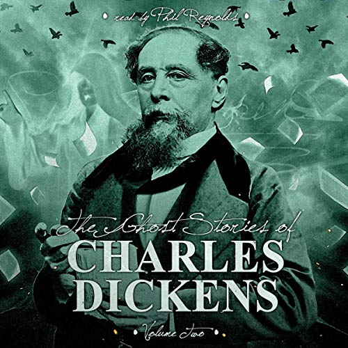 The Ghost Stories of Charles Dickens, Vol. 2 audiobook cover art