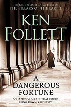 A Dangerous Fortune (English Edition) par [Ken Follett]