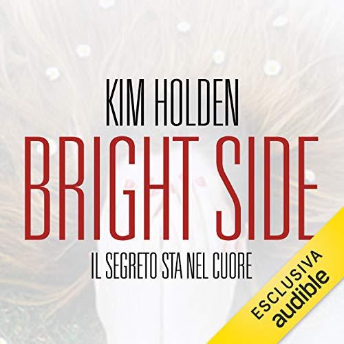 Bright Side. Il segreto sta nel cuore copertina