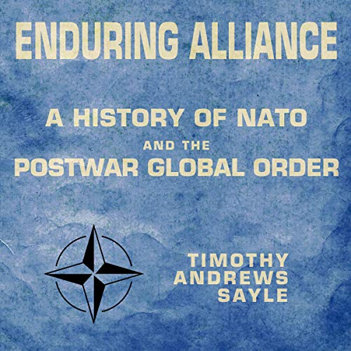 Enduring Alliance Audiobook By Timothy Andrews Sayle cover art
