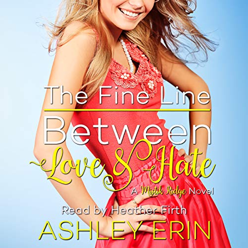 The Fine Line Between Love and Hate audiobook cover art