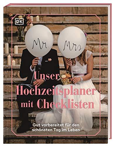 Unser Hochzeitsplaner mit Checklisten: Gut vorbereitet für den schönsten Tag im Leben