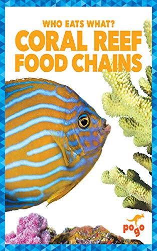 Book's Cover of Coral Reef Food Chains (Who Eats What?) (English Edition) [Print Replica] Versión Kindle
