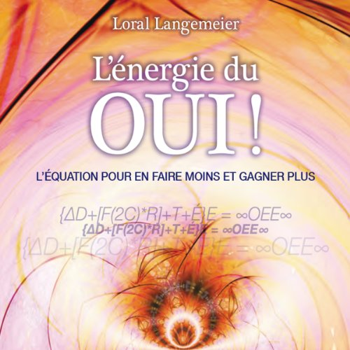L'énergie du oui ! audiobook cover art
