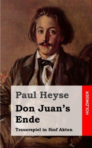 Don Juan's Ende: Trauerspiel in fünf Akten