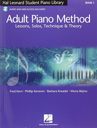 Hal Leonard Adult Piano Method: Book 1 - Lessons, Solos, Technique & Theory (Book & Online Audio) UK Edition