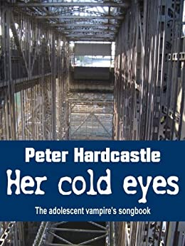 Her cold eyes (English Edition) von [Peter Hardcastle]