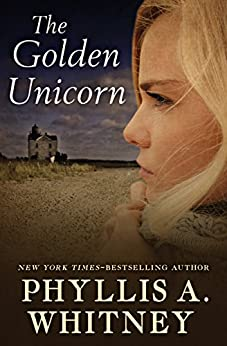 The Golden Unicorn by [Phyllis A. Whitney]