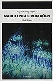 Nachtengel von Köln: Köln Krimi