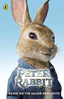 Peter Rabbit: Based on the Major New Movie by [Frederick Warne]