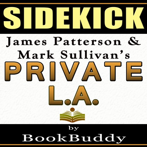 Private LA: by James Patterson and Mark Sullivan - Sidekick audiobook cover art