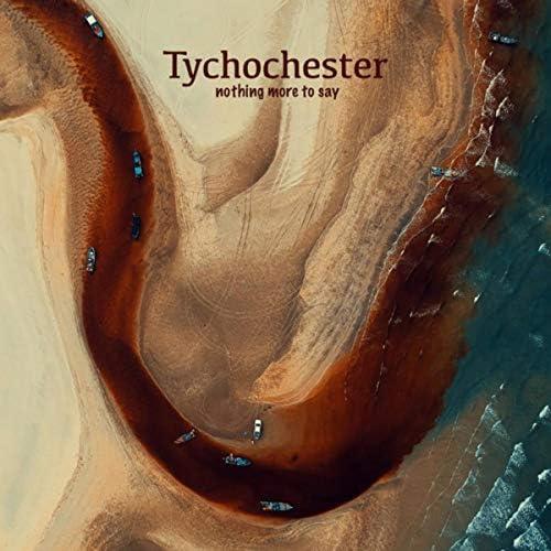 Tychochester