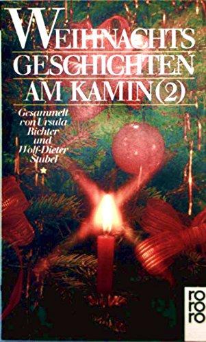 Weihnachtsgeschichte am Kamin, Bd. 2