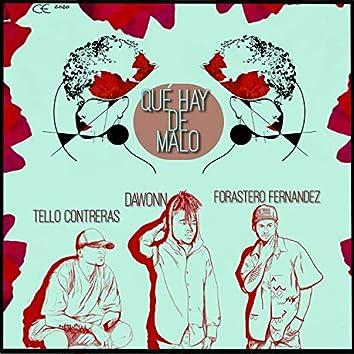 Qué hay de malo (feat. Dawonn & Tello Contreras)