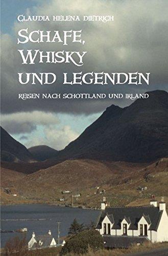 Schafe, Whisky und Legenden: Reisen nach Schottland und Irland und die Suche nach unseren keltischen Wurzeln