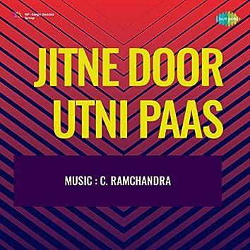 Jitne Door Utni Paas (Original Motion Picture Soundtrack)