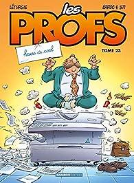 Les Profs, tome 23 : Heure de cool par  Sti