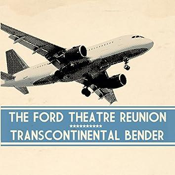 Transcontinental Bender