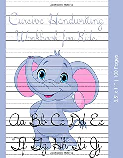 Cursive Handwriting Workbook for Kids: Cursive Handwriting Practice Book, Letter Tracing Notebook With Writing Patterns And Dotted Lines Sheets For Kids (Preschool, Kindergarten, Pre K, K-3 Students)