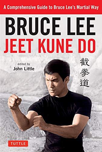 Bruce Lee Jeet Kune Do: A Comprehensive Guide to Bruce LeeÆs Martial Way: A Comprehensive Guide to Bruce Lee's Martial Way