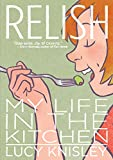Image of Relish: My Life in the Kitchen