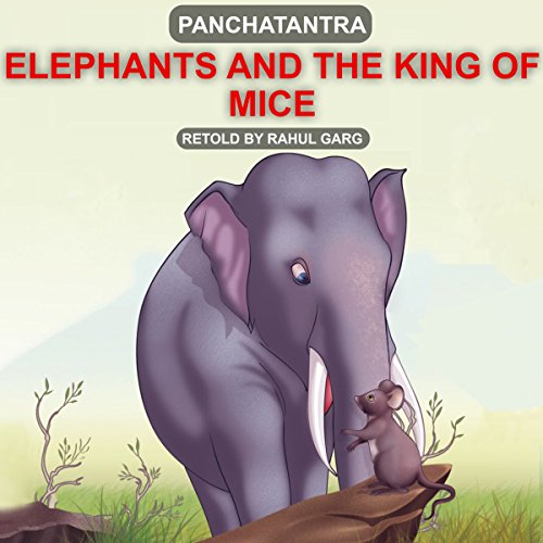 Elephant and the King of Mice audiobook cover art