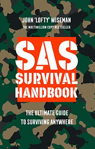 Wiseman, J: SAS Survival Handbook: The Definitive Survival Guide