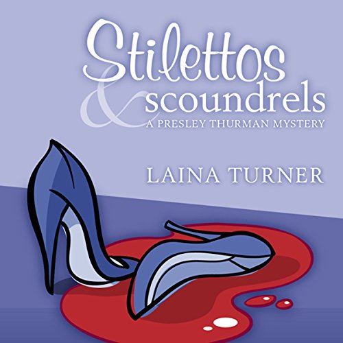 Stilettos & Scoundrels cover art