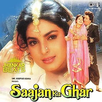 Saajan Ka Ghar (Jhankar) [Original Motion Picture Soundtrack]