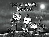 Bone Boy and Ghost Girl meet Dead Dog