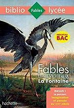 Bibliolycée Fables de la Fontaine Bac 2020 1eres technos - Livres de VII à IX de Jean de La Fontaine
