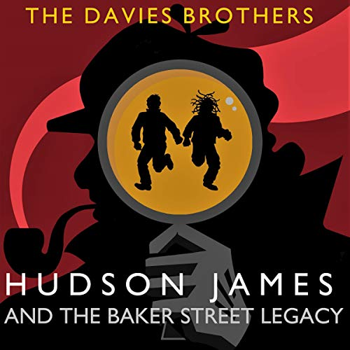 Hudson James & the Baker Street Legacy cover art