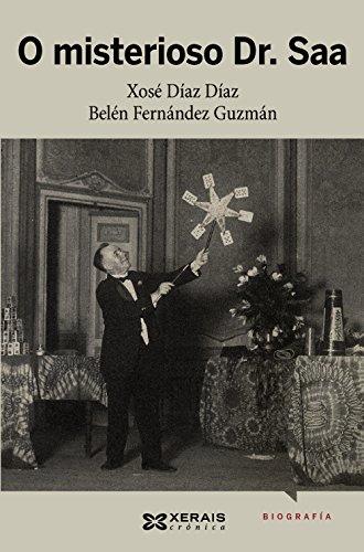 O misterioso Dr. Saa : a historia do conde de Waldemar, ilusionista, prestidixitador e telépata