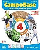 Campo base. Per la 4ª classe della Scuola elementare. Con e-book. Con espansione online (Vol. 1)