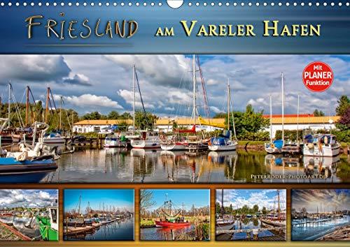 Friesland - am Vareler Hafen (Wandkalender 2021 DIN A3 quer)