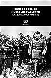 Mussolini l'alleato. La guerra civile (1943-1945) (Vol. 2)