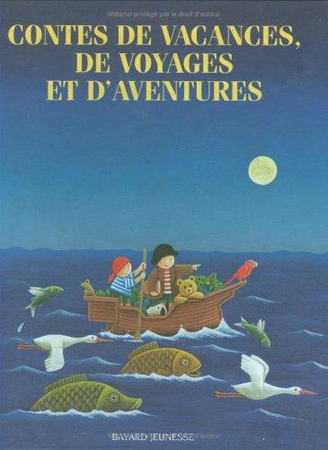 Contes de vacances, de voyages et d'aventures